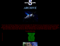 Babylon 5 Archive for information about the cult TV series.